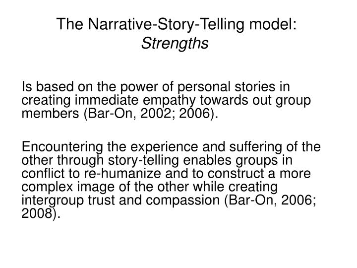 The Narrative-Story-Telling model: