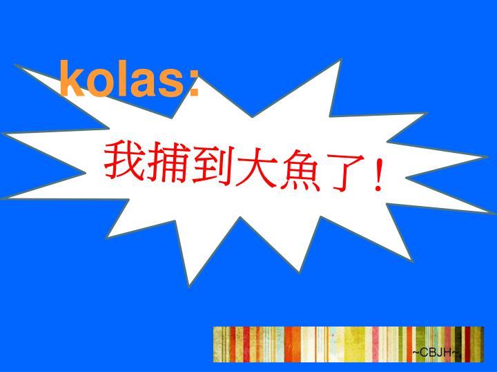 kolas:
