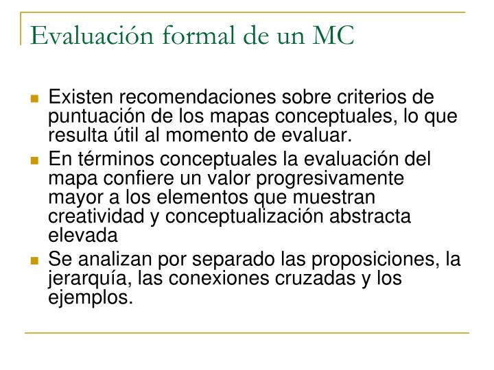 Evaluación formal de un MC