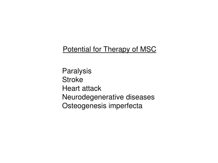 Potential for Therapy of MSC