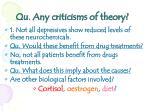 qu any criticisms of theory