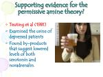 supporting evidence for the permissive amine theory