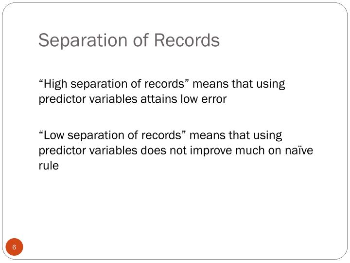 Separation of Records
