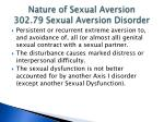 nature of sexual aversion 302 79 sexual aversion disorder