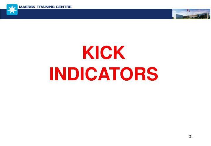 KICK INDICATORS