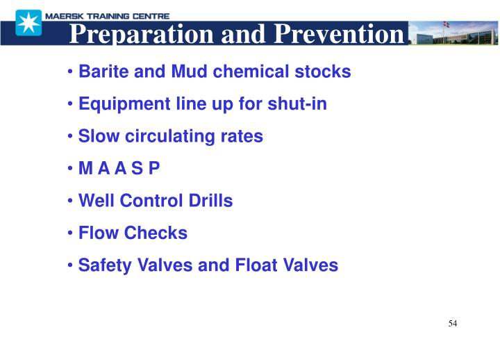Preparation and Prevention