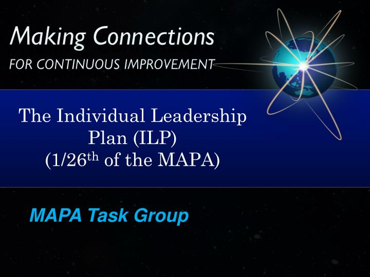 The Individual Leadership Plan (ILP)