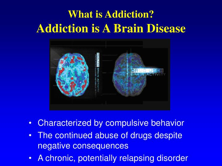 What is Addiction?