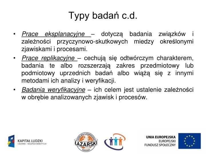 Typy badań c.d.