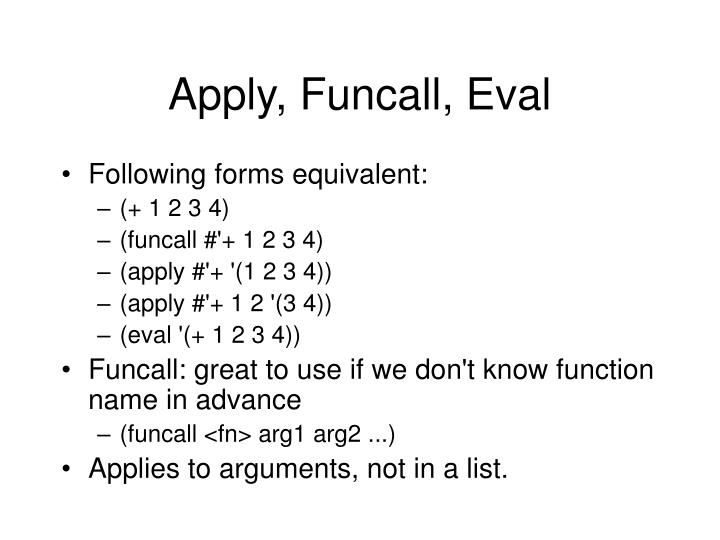 Apply, Funcall, Eval