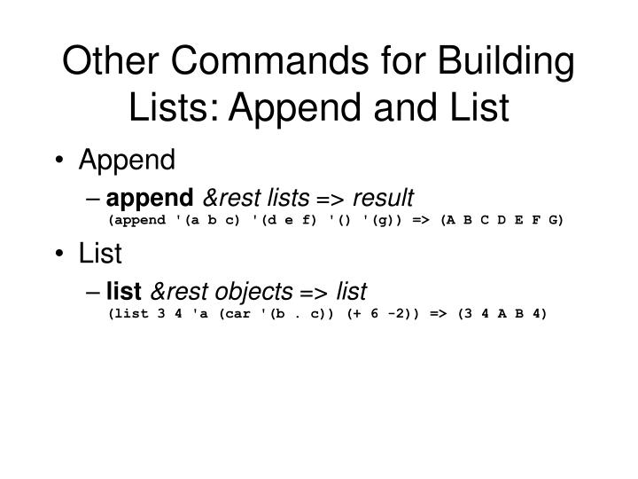 Other Commands for Building Lists: Append and List