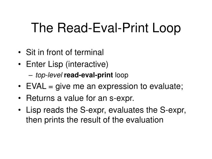 The Read-Eval-Print Loop