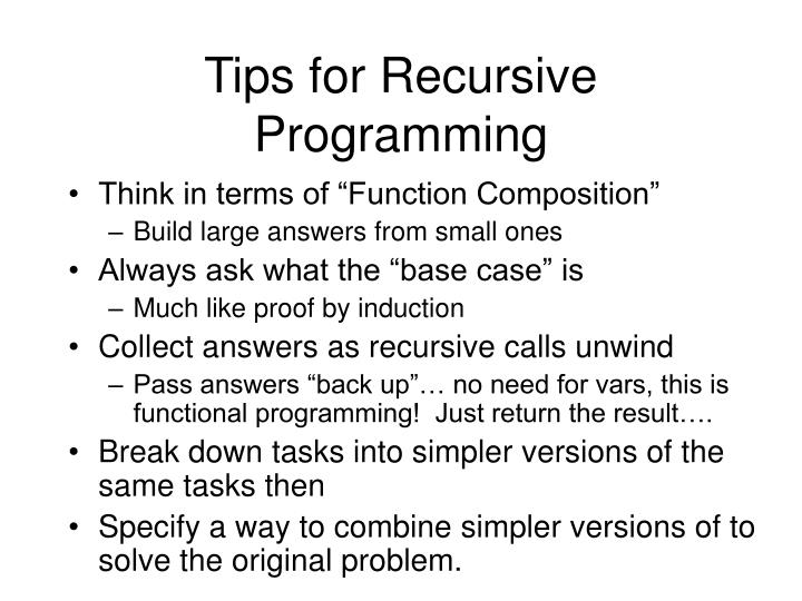 Tips for Recursive Programming