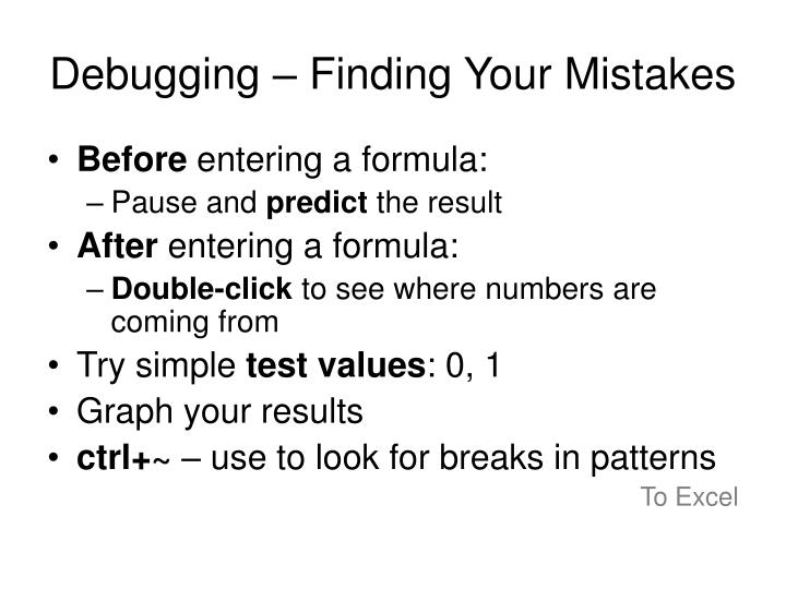 Debugging – Finding Your Mistakes