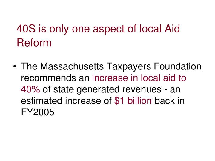 40S is only one aspect of local Aid Reform
