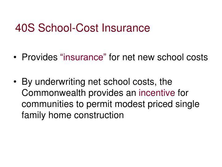 40S School-Cost Insurance