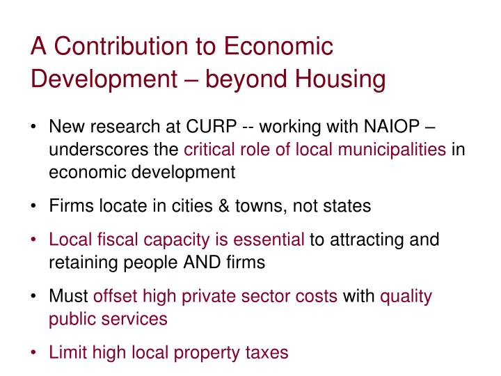 A Contribution to Economic Development – beyond Housing