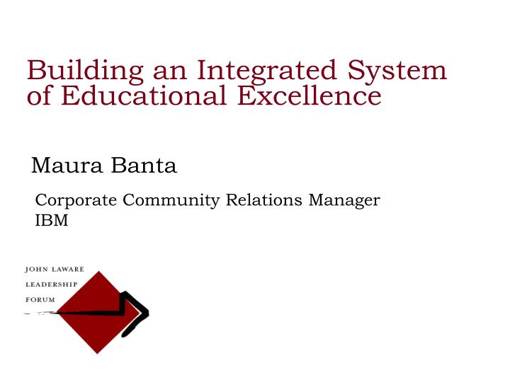 Building an Integrated System of Educational Excellence