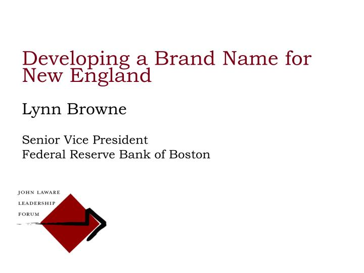 Developing a Brand Name for New England