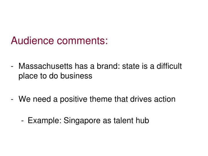 Audience comments: