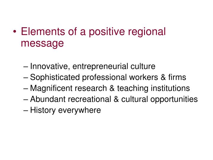 Elements of a positive regional message