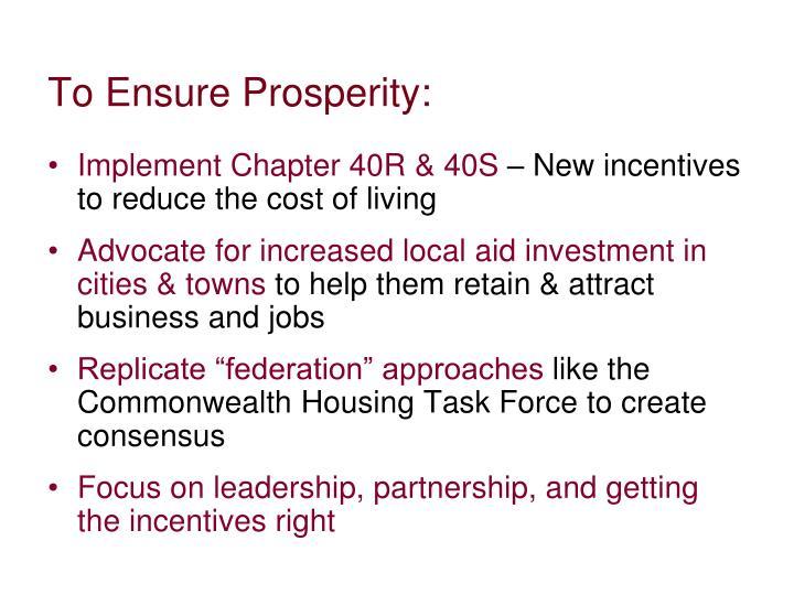 To Ensure Prosperity: