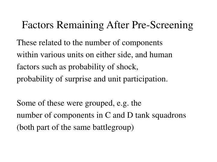 Factors Remaining After Pre-Screening