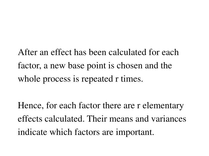 After an effect has been calculated for each
