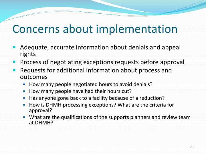 Concerns about implementation