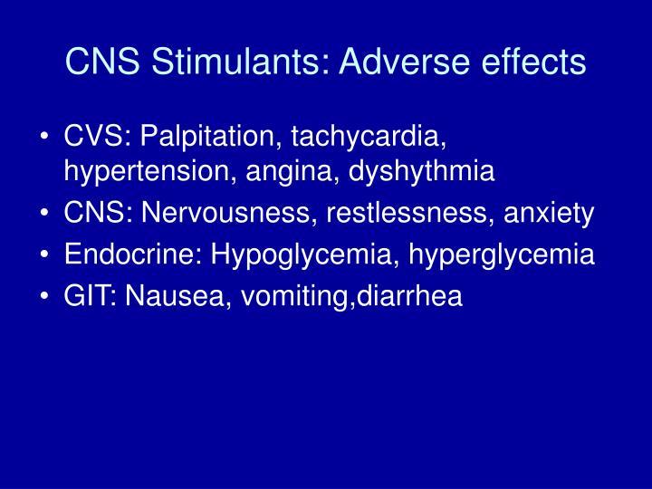 CNS Stimulants: Adverse effects