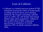 uses of caffeine