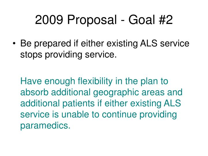 2009 Proposal - Goal #2