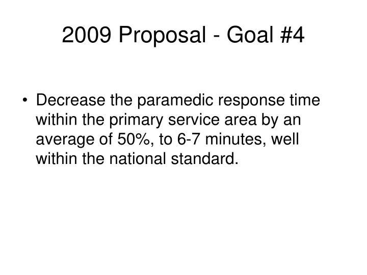 2009 Proposal - Goal #4