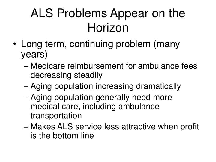 ALS Problems Appear on the Horizon