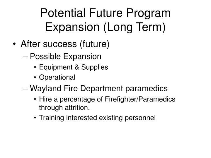 Potential Future Program Expansion (Long Term)