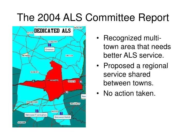 The 2004 ALS Committee Report