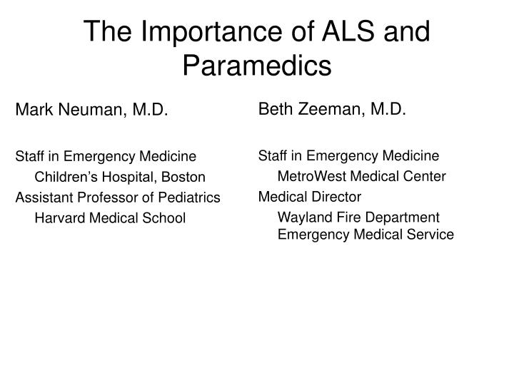 The Importance of ALS and Paramedics