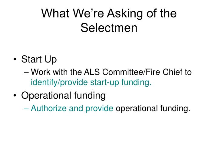 What We're Asking of the Selectmen