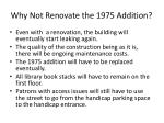 why not renovate the 1975 addition