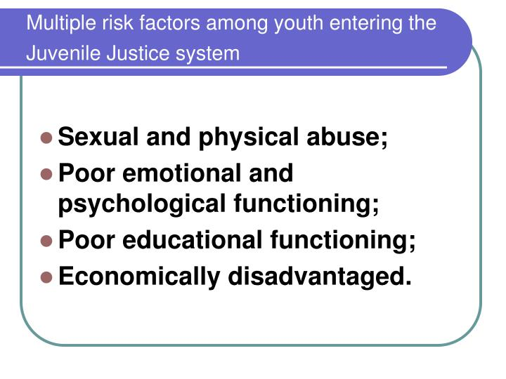 Multiple risk factors among youth entering the