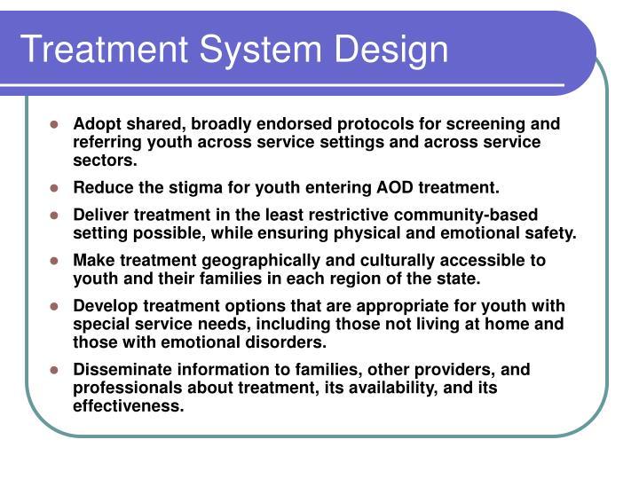 Treatment System Design