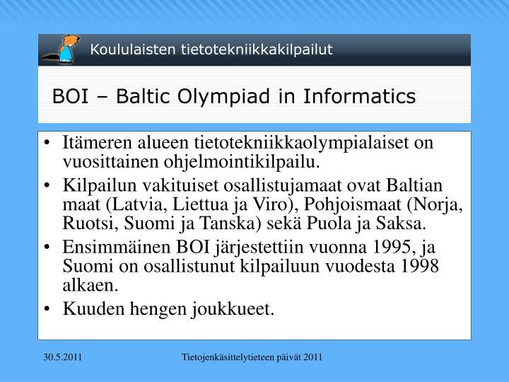 BOI – Baltic Olympiad in Informatics