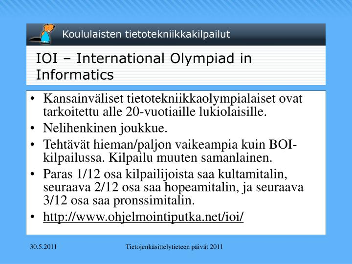 IOI – International Olympiad in Informatics