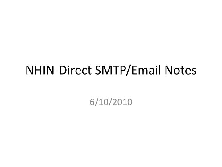 Nhin direct smtp email notes