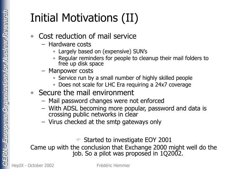 Initial Motivations (II)