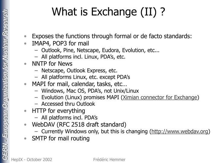 What is Exchange (II) ?