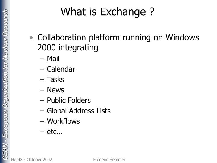 What is Exchange ?
