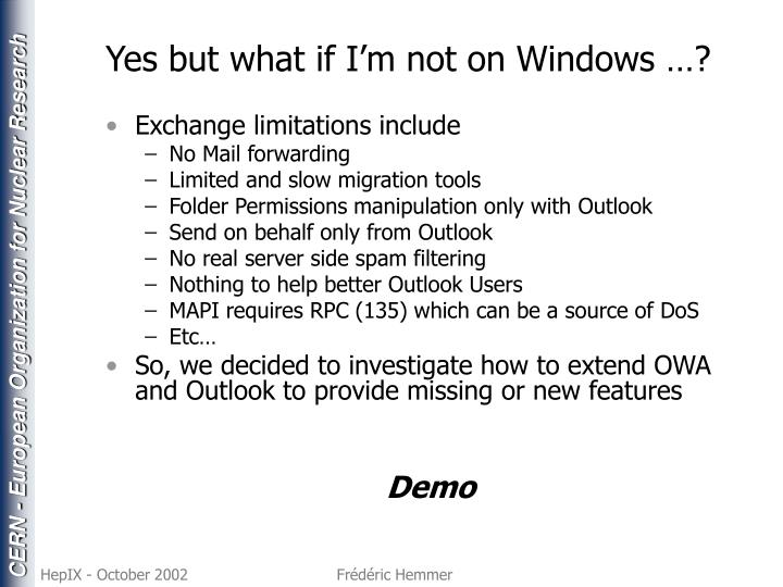 Yes but what if I'm not on Windows …?