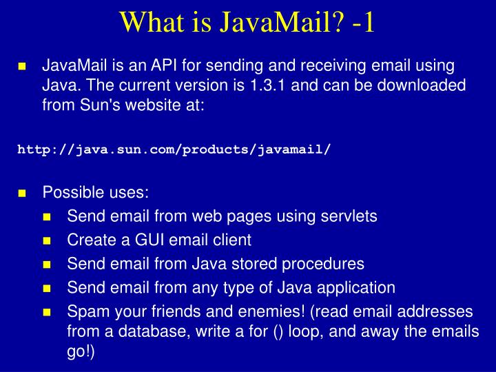 What is JavaMail? -1