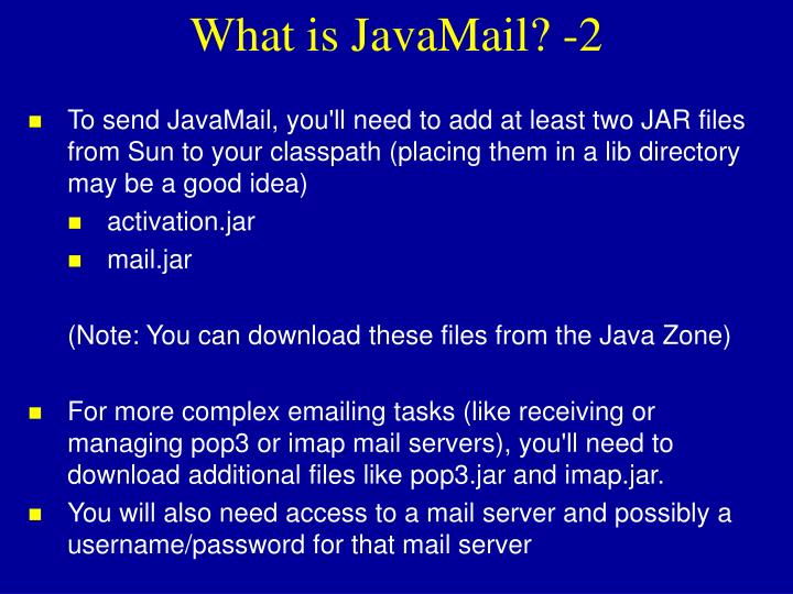 What is JavaMail? -2